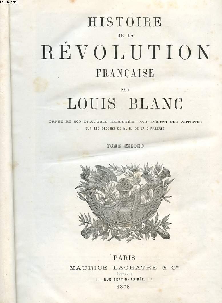 HISTOIRE DE LA REVOLUTION FRANCAISE - TOME SECOND - LIVRES HUITIEME AU SEIZIEME.