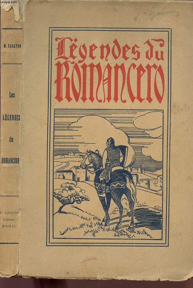 LES LEGENDES DU ROMANCERO.