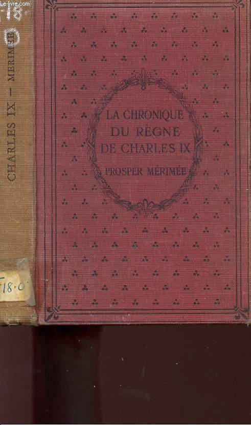 LA CHRONIQUE DU REGNE DE CHARLES IX.