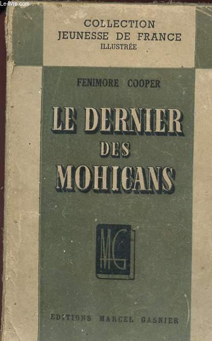 LE DERNIER DES MOHICANS - Collection Jeunesse de France.