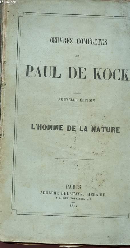 L'HOMME DE LA NATURE - Collection