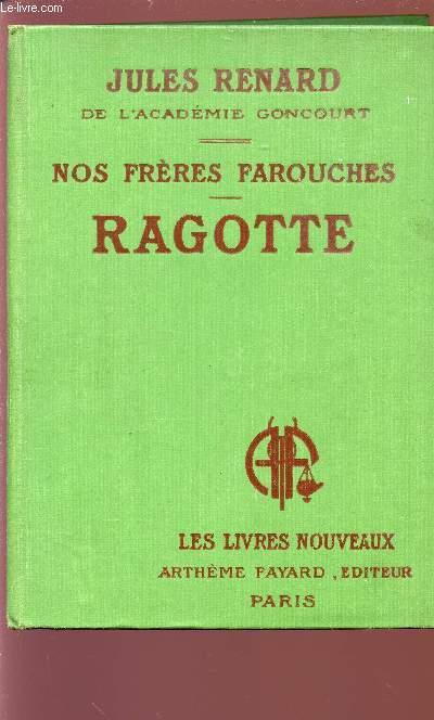 NOS FRERES FAROUCHES - RAGOTTE Collection