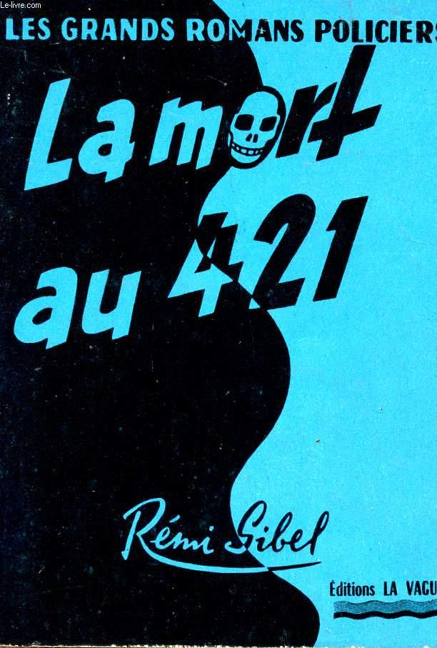 LA MORT AU 421 - Collection