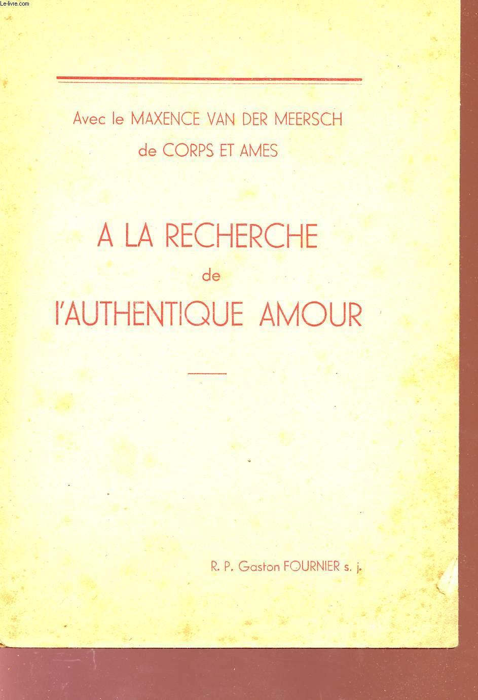 A LA RECHERCHE DE L'AUTHENTIQUE AMOUR.