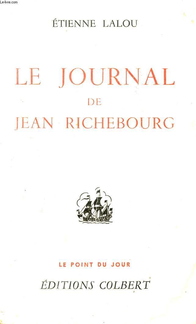 LE JOURNAL DE JEAN RICHEBOURG - COLLECTION LE POINT DU JOUR.