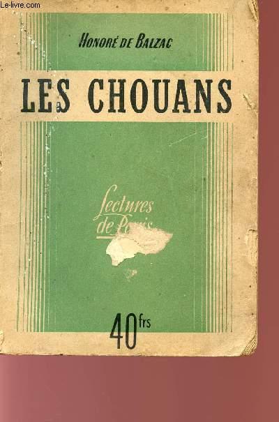 LES CHOUANS - SCENES DE LA VIE MILITAIRE - BIBLIOTHEQUE DE LECTURES DE PARIS.