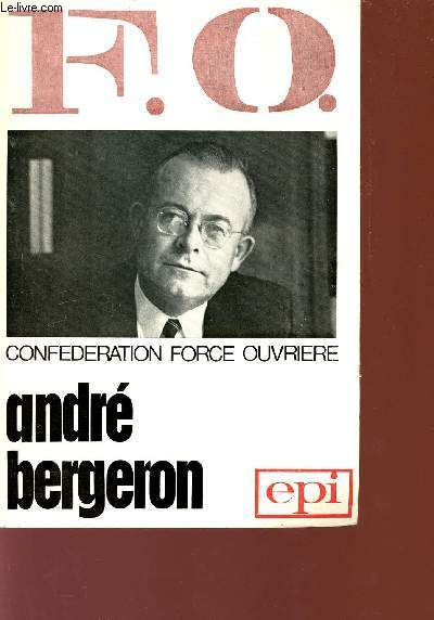 F.O. CONFEDERATION FORCE OUVRIERE.