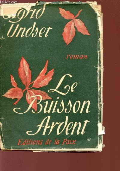LE BUISSON ARDENT.