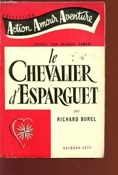 LE CHEVALIER D4ESPARGUER - COLLECTION
