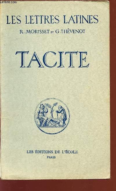 TACITE - CHAPITRE XXXII - LES LETTRES LATINES - Classe de première.