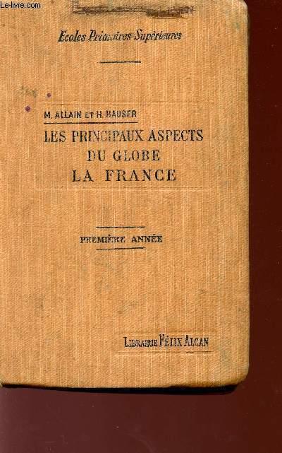 LES PRINCIPAUX ASPECTS DU GLOBE - LA FRANCE - PREMIERE ANNEE.