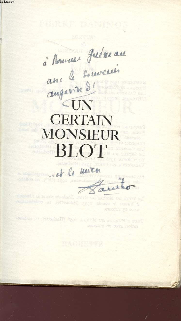 Un certain monsieur blot.