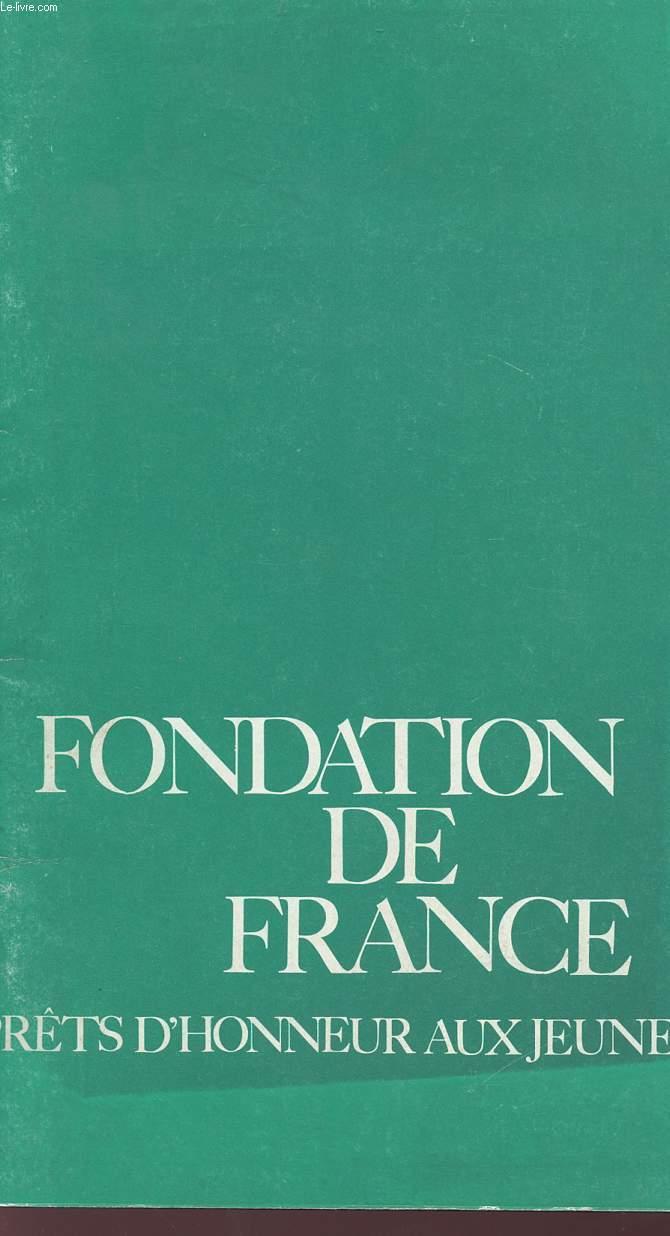 FONDATION DE FRANCE - PRETS D'HONNEUR AUX JEUNES.