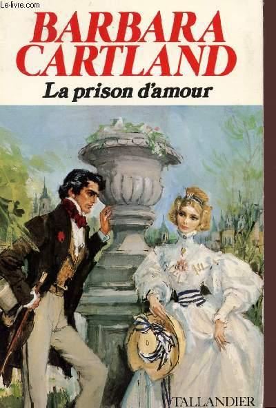 LA PRISON D'AMOUR.