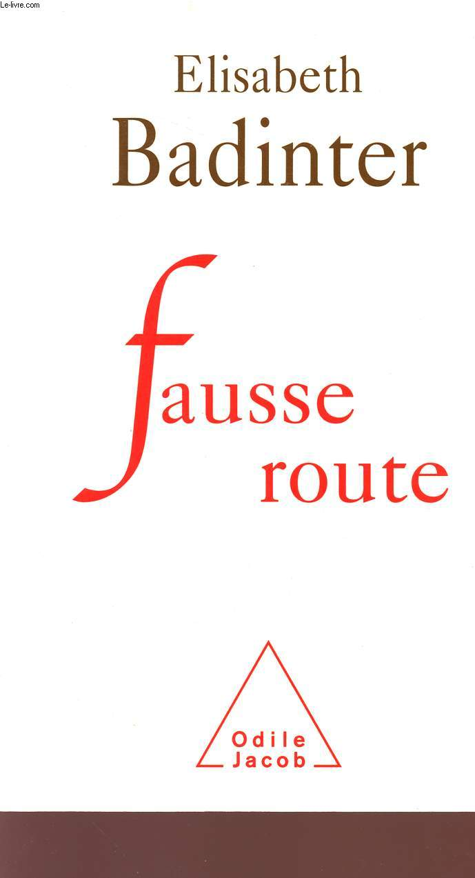 FAUSSE ROUTE.