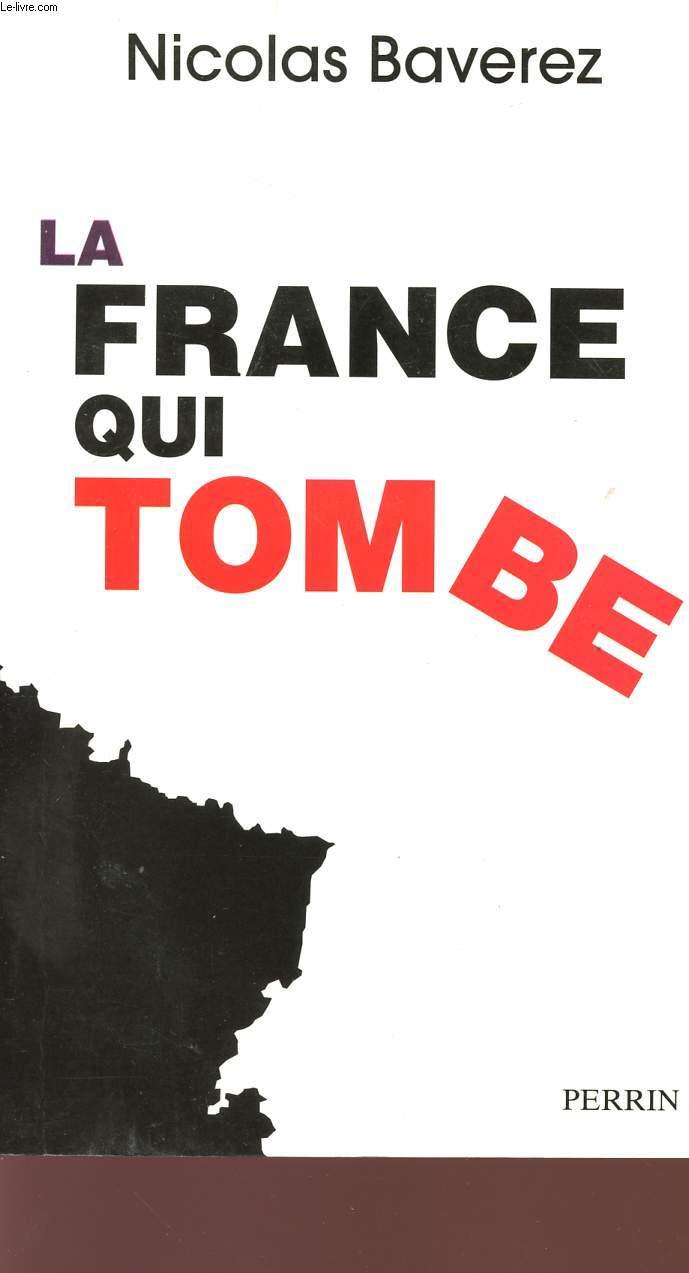 LA FRANCE QUI TOMBE.