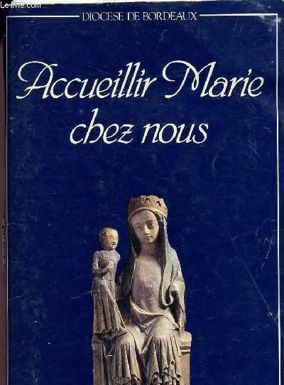 ACCUEILLIR MARIE CHEZ NOUS - LIVRET DE L'ANNEE MARIALE - 1987 / 88.