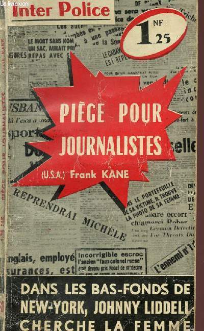 PIEGE POUR JOURNALISTES - COLLECTION POLICIERE INTERNATIONALE