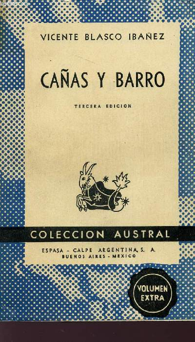CANAS Y BARRO - TERVERA EDICION - COLLECTION AUSTRAL.