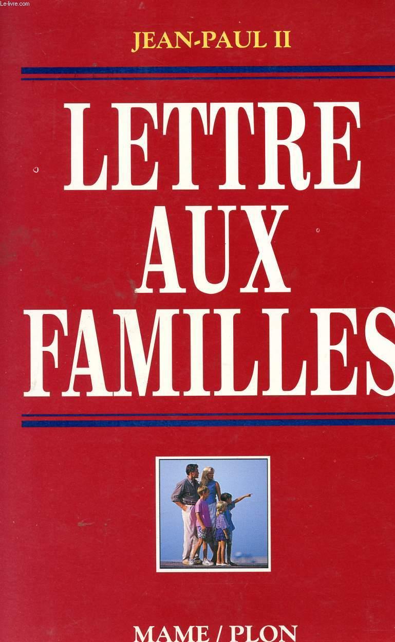 LETTRE AUX FAMILLES.