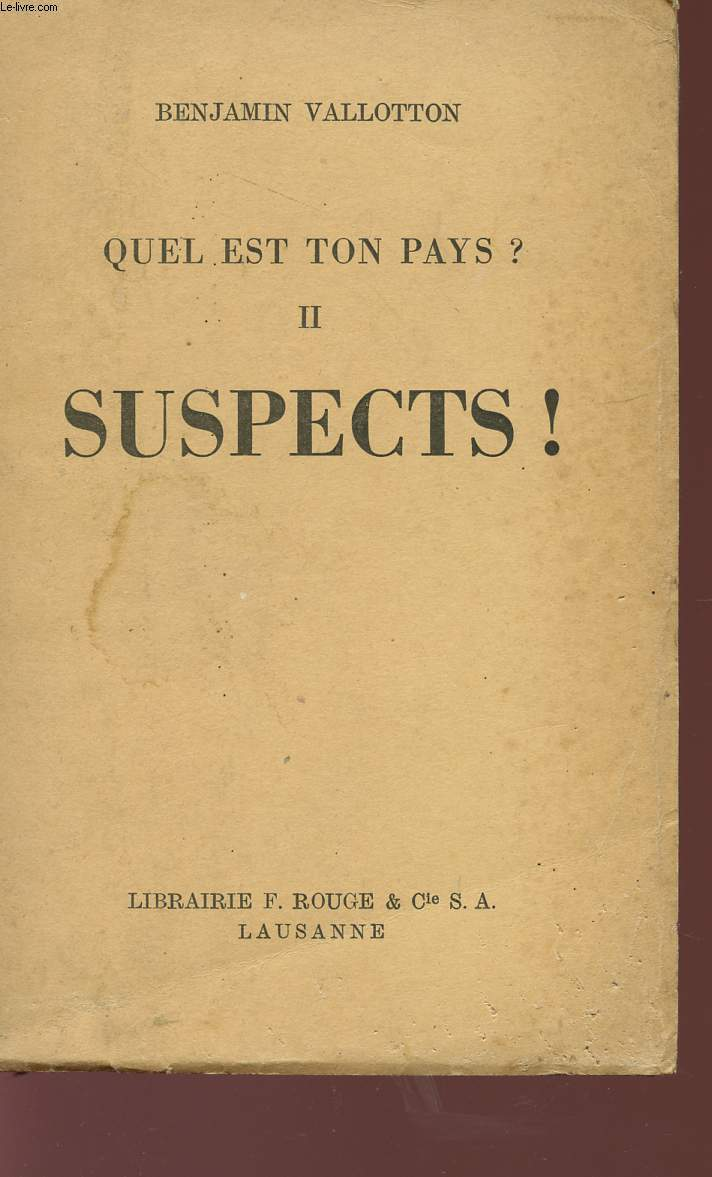 QUEL EST TON PAYS? TOME II - SUSPECTS!.