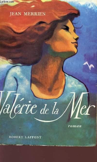 VALERIE DE LA MER.