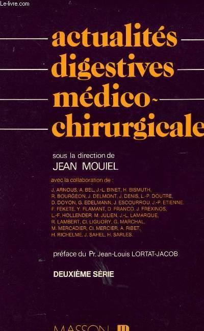 ACTUALITES DIGESTIVES MEDICO-CHIRURGICALES - DEUXIEME SERIE.