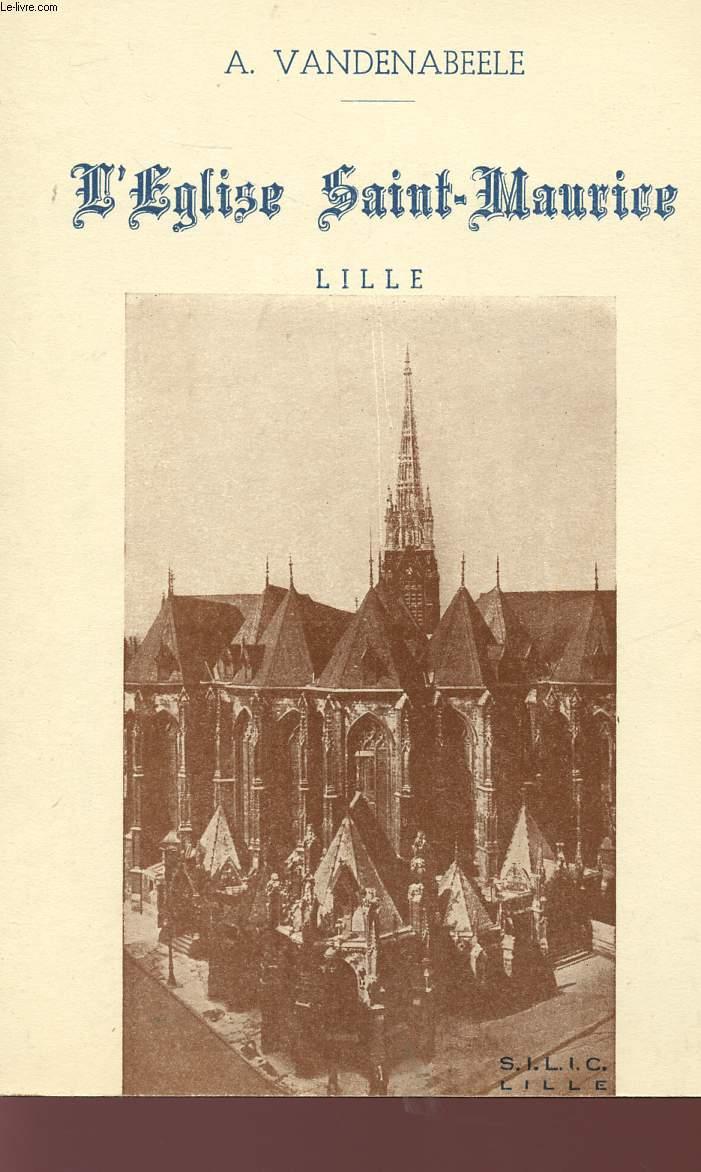 L'EGLISE SAINT MAURICE - LILLE.