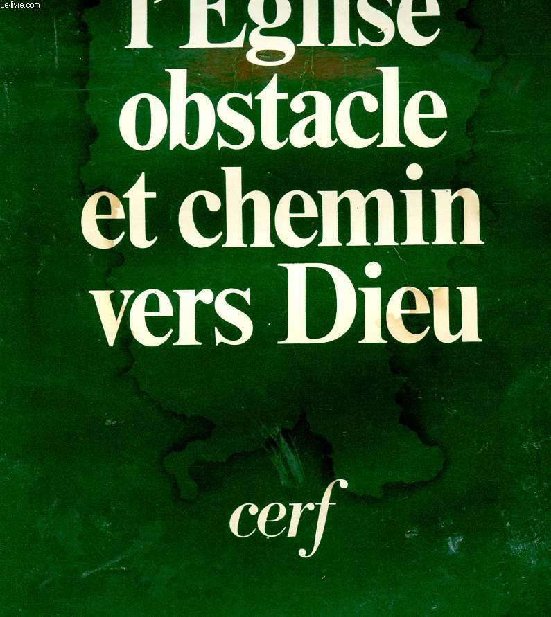 L'EGLISE OBSTACLE ET CHEMIN DE DIEU - 2è EDITION - COLLECTION