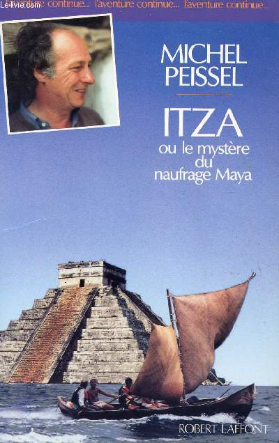 ITZA OU LE MYSTERE DU NAUFRAGE MAYA - COLLECTION