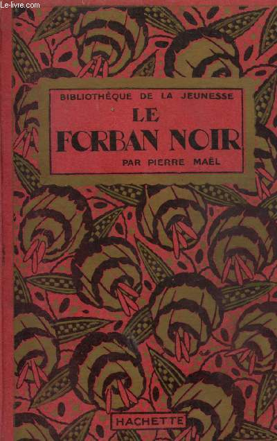 LE FORBAN NOIR - COLLECTION