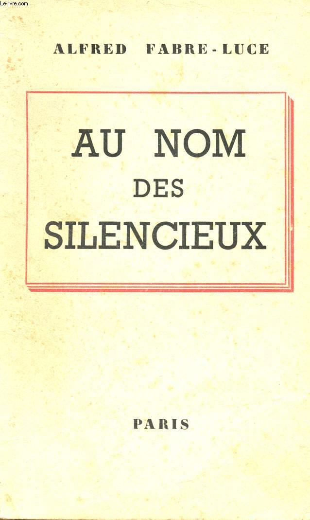 AU NOM DES SILENCIEUX.