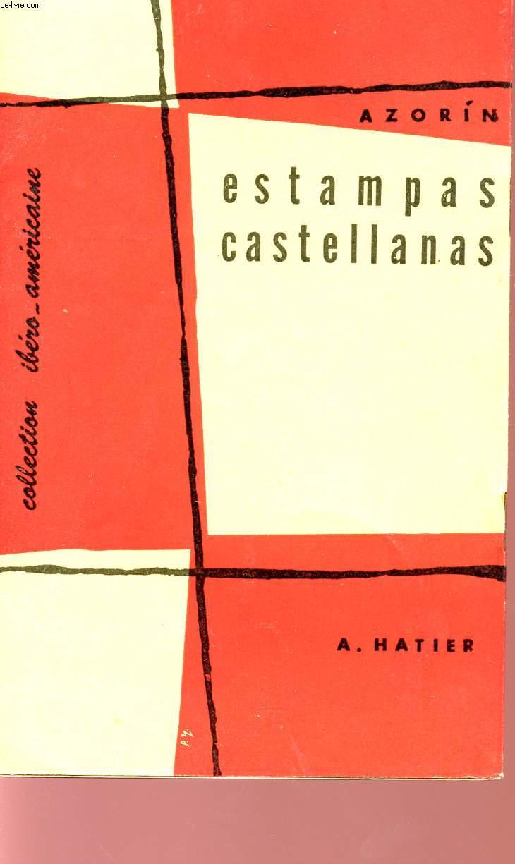 ESTAMPAS CASTELLENAS - COLLECTION  IBERO-AMERICAINE.