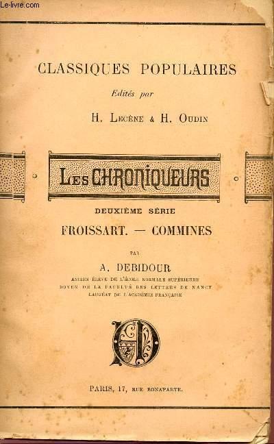 LES CHRONIQUEURS - FROISSART - COMMINES - DEUXIEME SERIE - COLLECTION