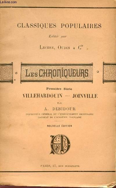 LES CHRONIQUEURS - VILLEHARDOUIN - JOINVILLE - PREMIERE SERIE - COLLECTION