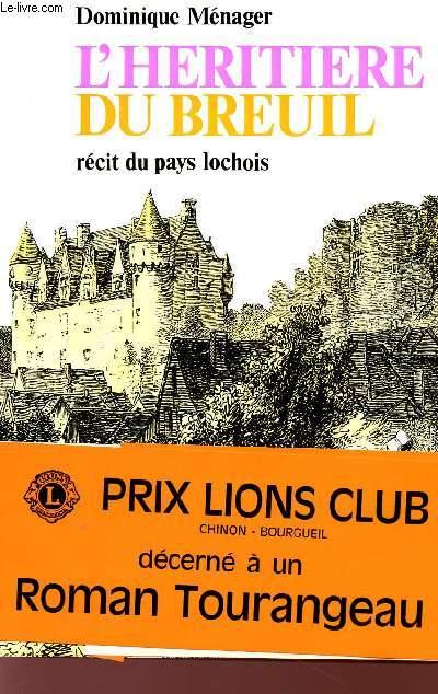 L'HERITIERE DU BREUIL - RECIT DU PAYS LOCHOIS.