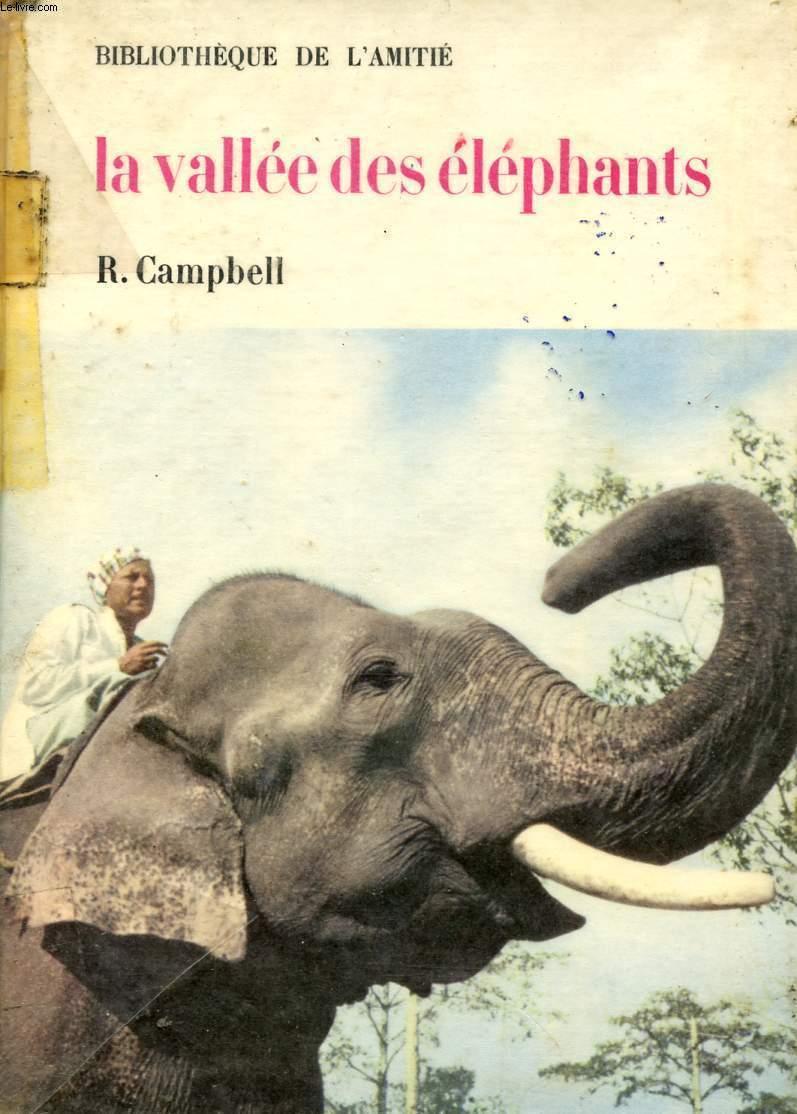 LA VALLEE DES ELEPHANTS - BIBLIOTHEQUE DE L'AMITIE.