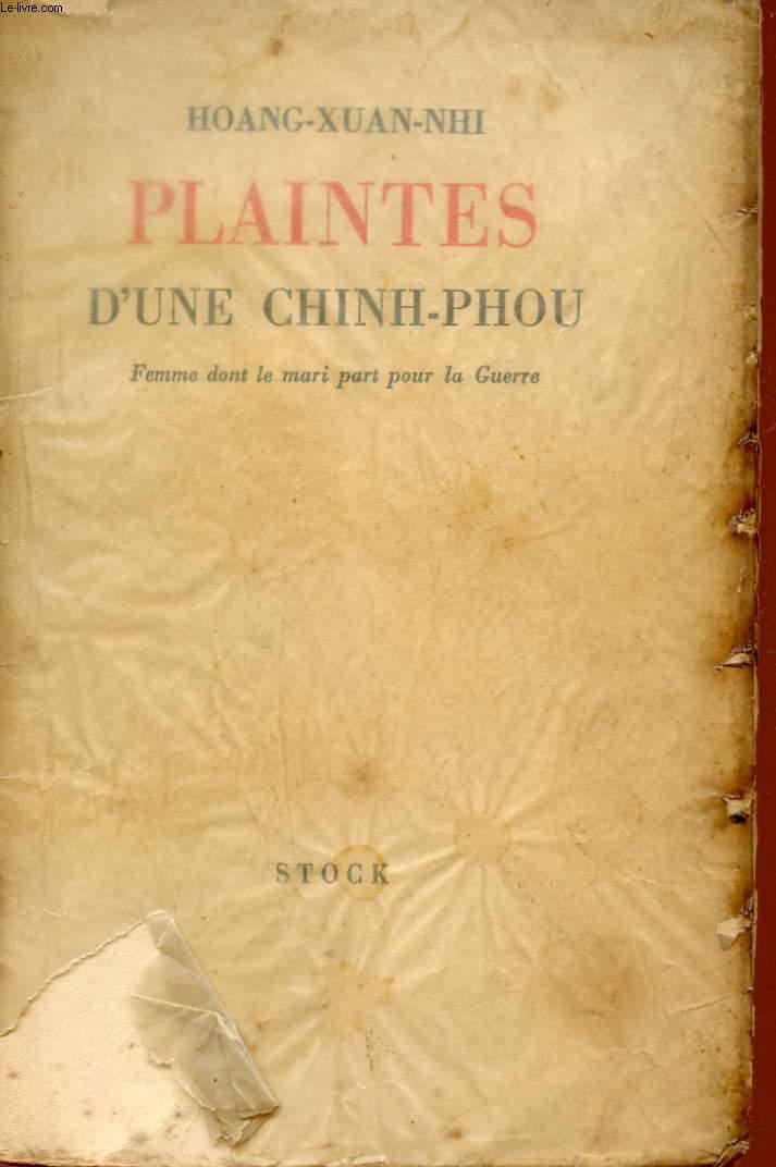 PLAINTES D'UNE CHINH-PHOU - FEMME DONT LE MARI PART POUR LA GUERRE.