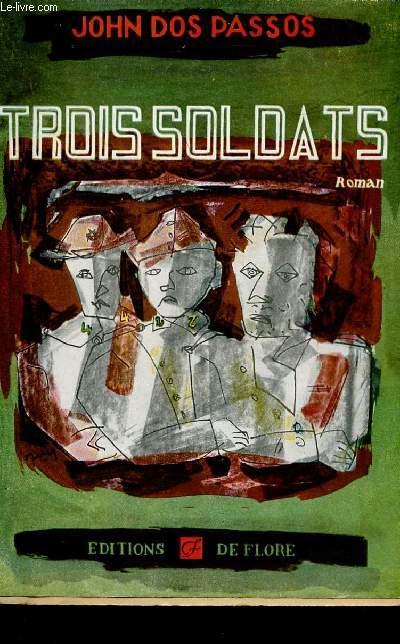TROIS SOLDATS.