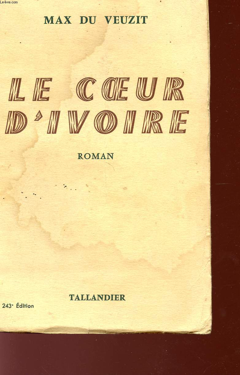LE COEUR D'IVOIRE.