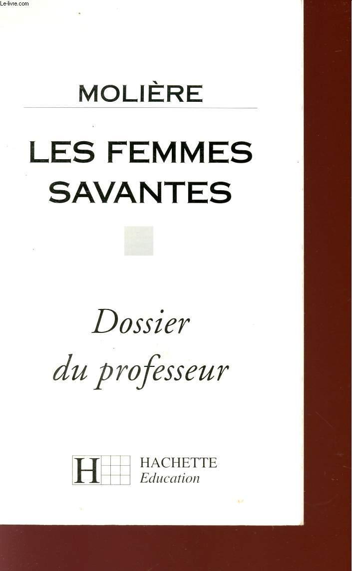 LES FEMMES SAVANTES - DOSSIER DU PROFESSEUR.