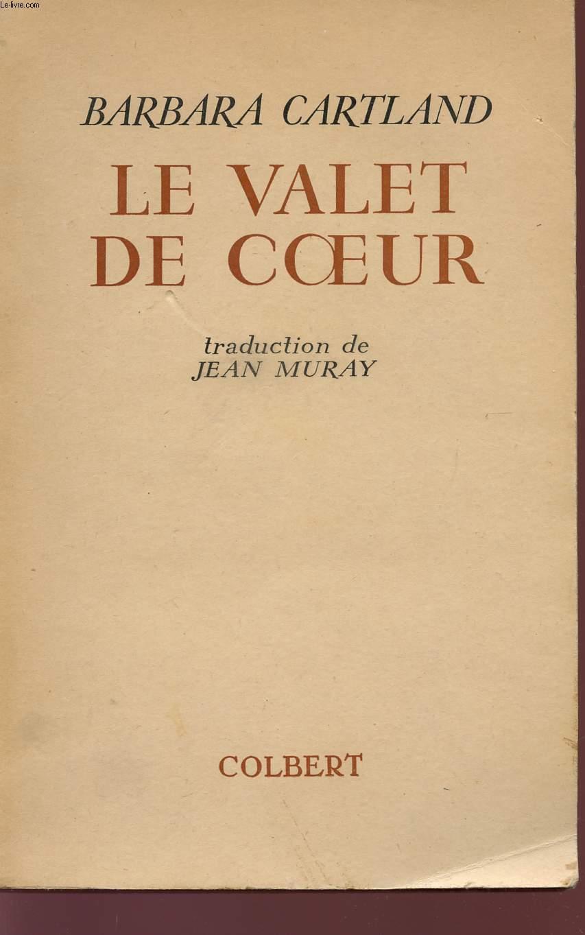 LE VALET DE COEUR.