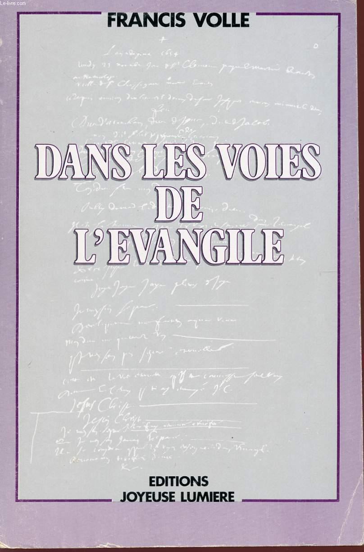DANS LES VOIES DE L'EVANGILE.
