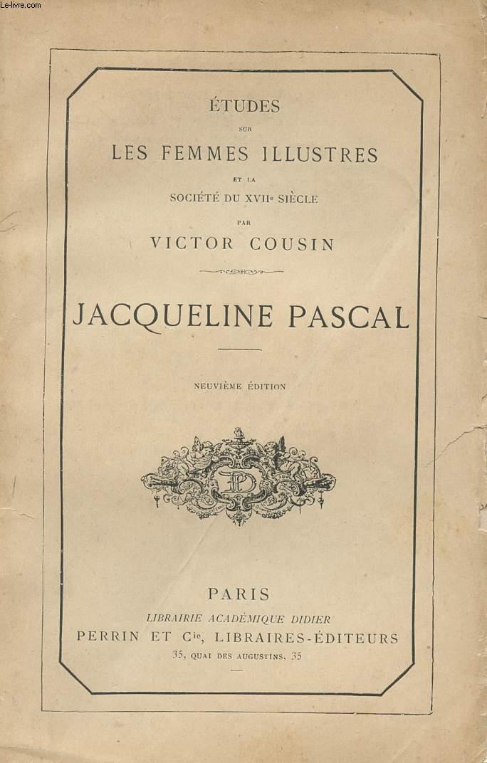 JAQUELINE PASCAL - ETUDES DES FEMMES ILLUSTRES.