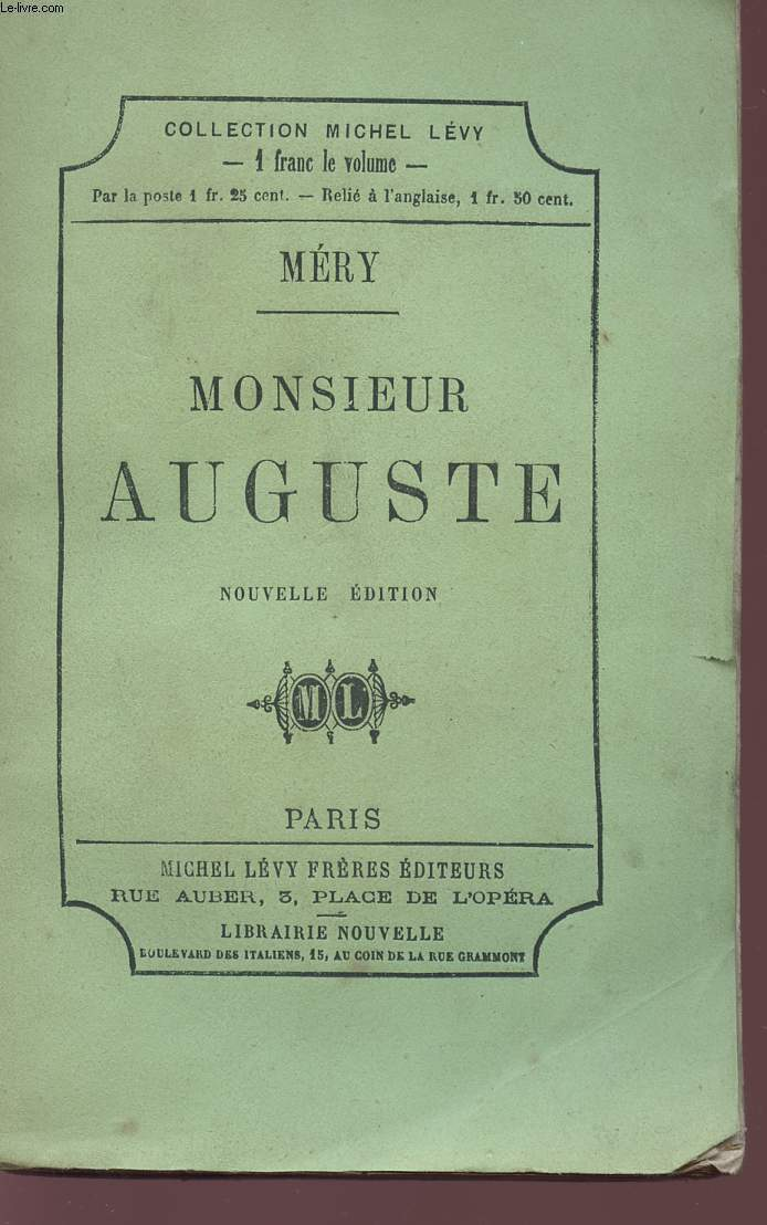 MONSIEUR AUGUSTE - COLLECTION MICHEL LEVY.