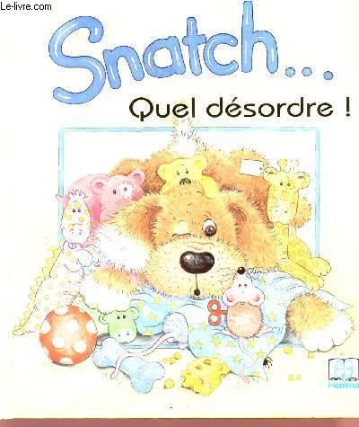 SMATCH QUEL DESORDRE!.