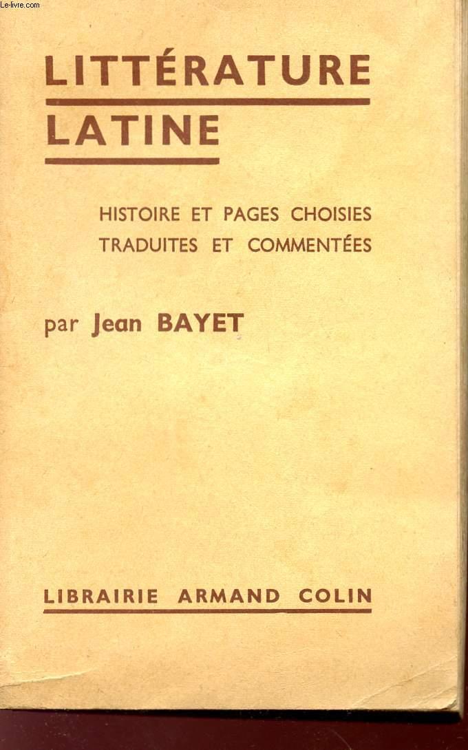 LITTERATURE - HISTOIRE ET PAGES CHOISIES TRADUITES ET COMMENTEES - COLLECTION