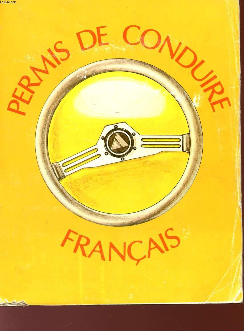 PERMIS DE CONDUIRE FRANCAIS.