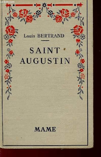 SAINT AUGUSTIN - EDITION REVUE POUR LA JEUNESSE.