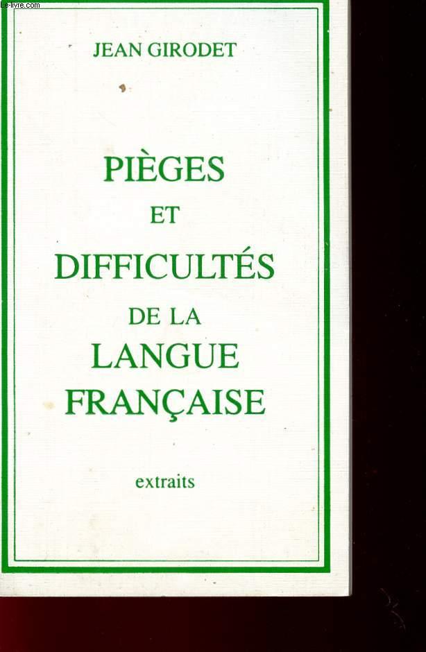 DICTIONNAIRE - PIEGES ET DIFFCULTES DE LA LANGUES FRANCIASE - EXTRAITS.